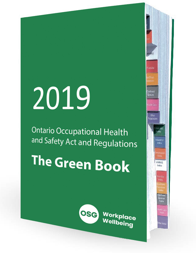 2019 Green Book (Ontario Occupational Health and Safety Act